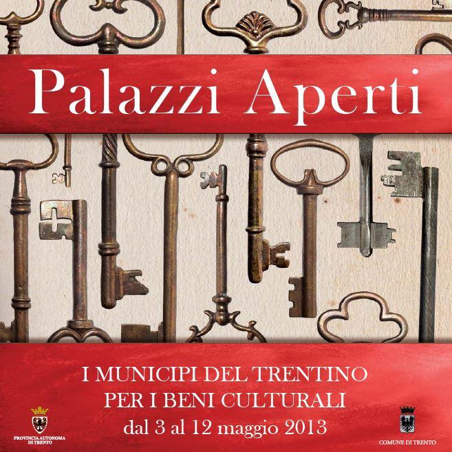 Trentino e palazzi Aperti dal 3 al 12 maggio prossimi