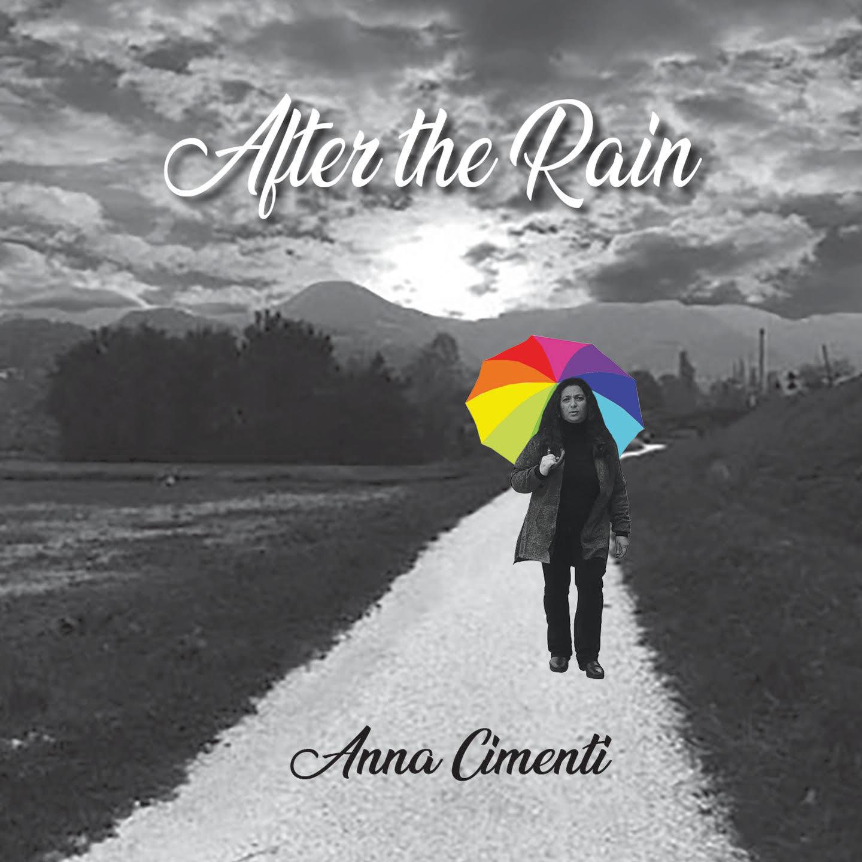 After the rain . Anna Cimenti