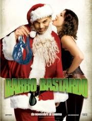 <b>Babbo bastardo.</b> Per la regia di Terry Zwigoff un Natale ispirato al politicamente scorretto