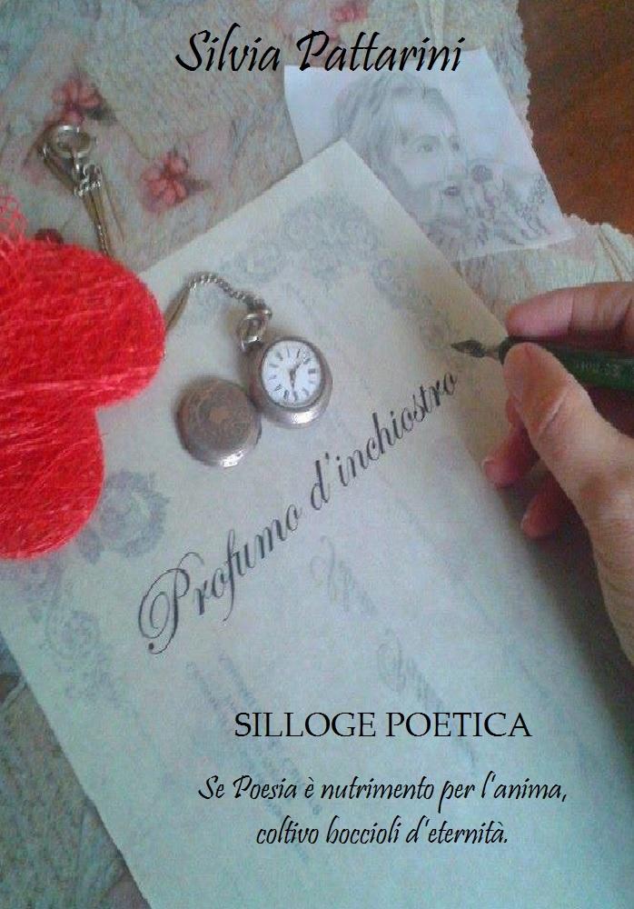 Profumo d'inchiostro, la nuova opera di Silvia Pattarini.