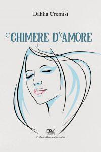 Chimere d'amore, Dahlia Cremisi
