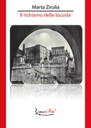 Marta Zirulia e il Richiamo delle locuste (il falò edizioni)