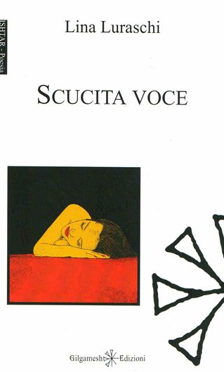 Lina Luraschi: sarò altra lingua