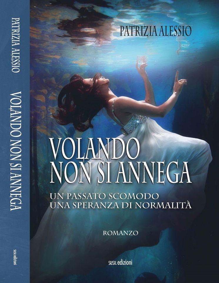 Volando non si annega e il successo di Patrizia Alessio