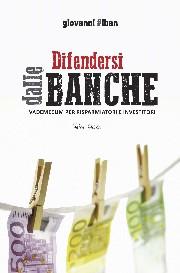 In tutte le librerie: difendersi dalle banche