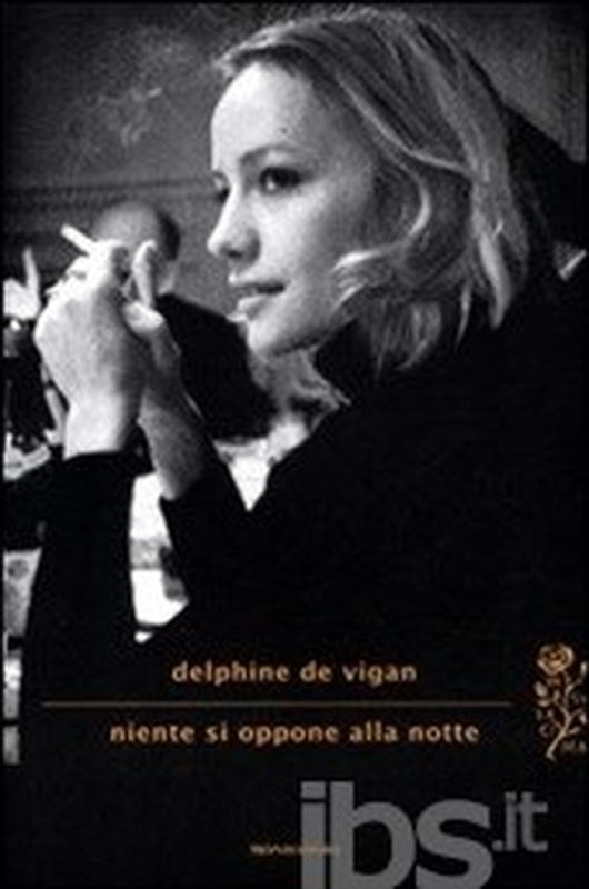Niiente si oppone alla notte di Delphine De Vigan