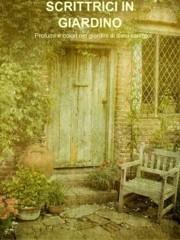 Scrittrici in giardino di Adele Cavalli