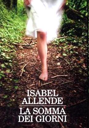 La Somma dei Giorni  di I. Allende - 2008