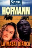 La masai bianca di  Corinne Offmann