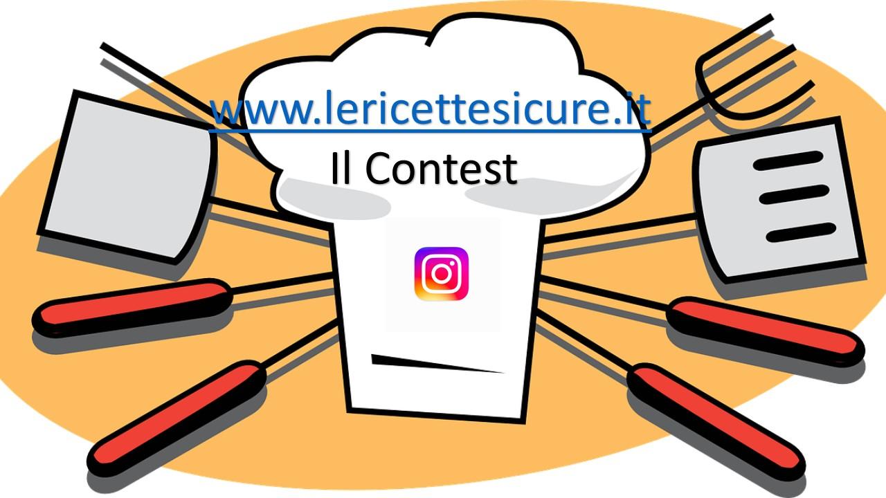 Il primo Instagram Contest de LeRicetteSicure.it