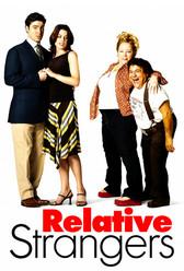 Relative Strangers!
