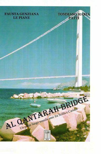 SU ALQANTARAH-BRIDGE di F. Le Piane e T.M. Patti