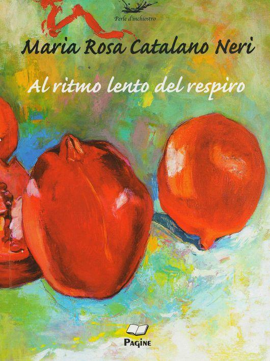 Il male di vivere di Maria Rosa Catalano in Al ritmo lento del respiro