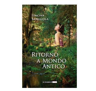 Simona Barugola Ritorno a mondo antico
