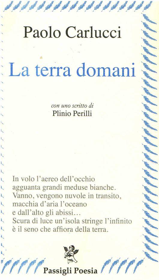 L'ultima silloge di Paolo Carlucci La Terra domani