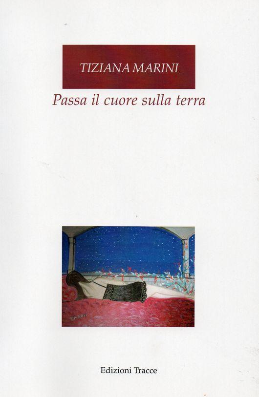 La poesia di Tiziana Marini tra Guido Gozzano e Jacques Prévert