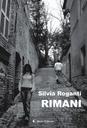 Rimani di Silvia Roganti ─ Aletti Editore